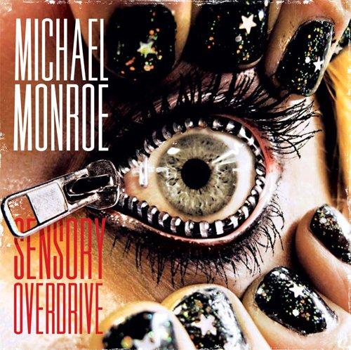 Michael Monroe - 'Sensory Overdrive' album cover